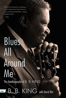 Blues All Around Me By King, B. B./ Ritz, David