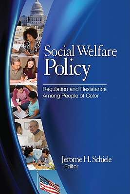 Social Welfare Policy By Schiele, Jerome H. (EDT)
